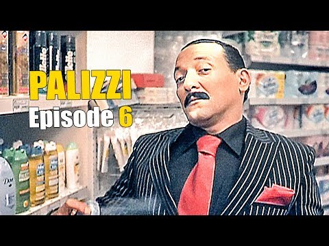 PALIZZI ! Episode 6