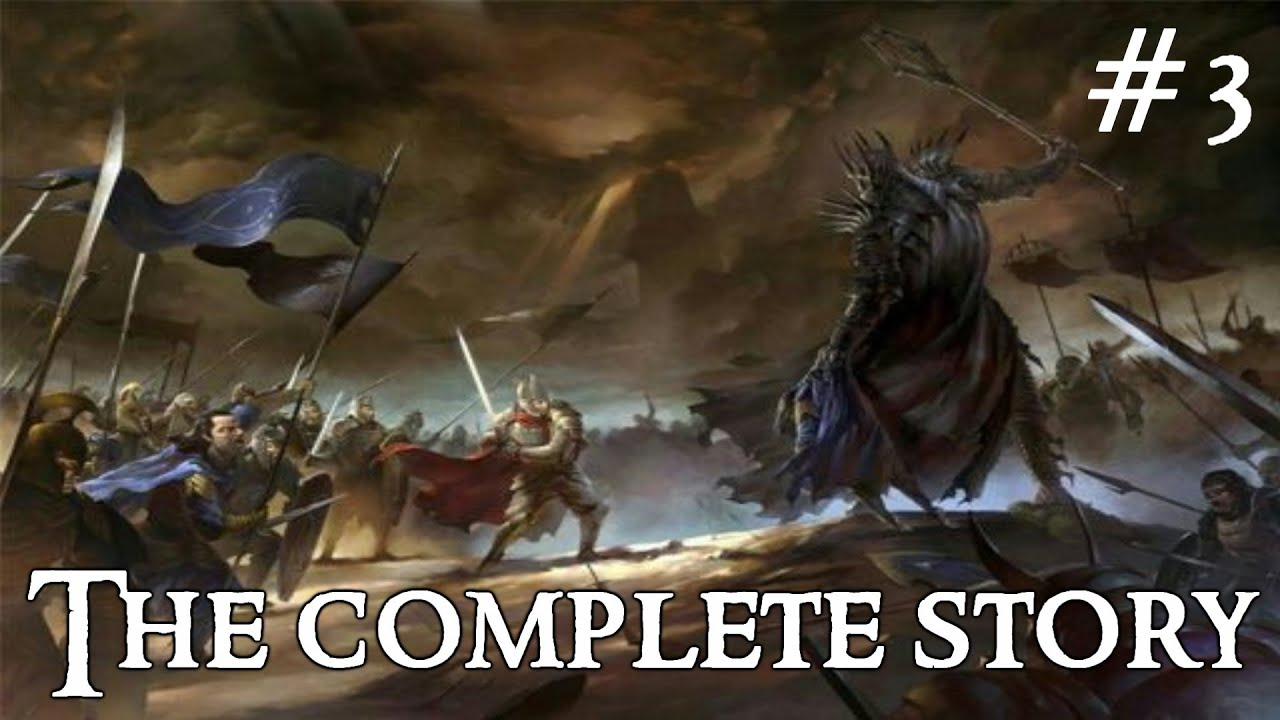 The War of the Last Alliance: The Complete Story | The Complete Story of Middle-Earth #3 | LotR