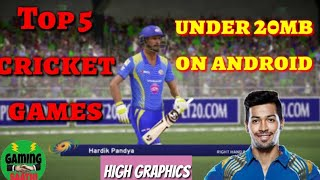 Top 5 cricket games under 20 MB on Android