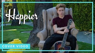 Happier -  Ed Sheeran (Cover by Ky Baldwin) MP3
