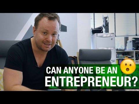 Can Anyone Be An Entrepreneur?