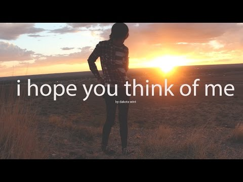 i hope you think of me | poem by dakota wint