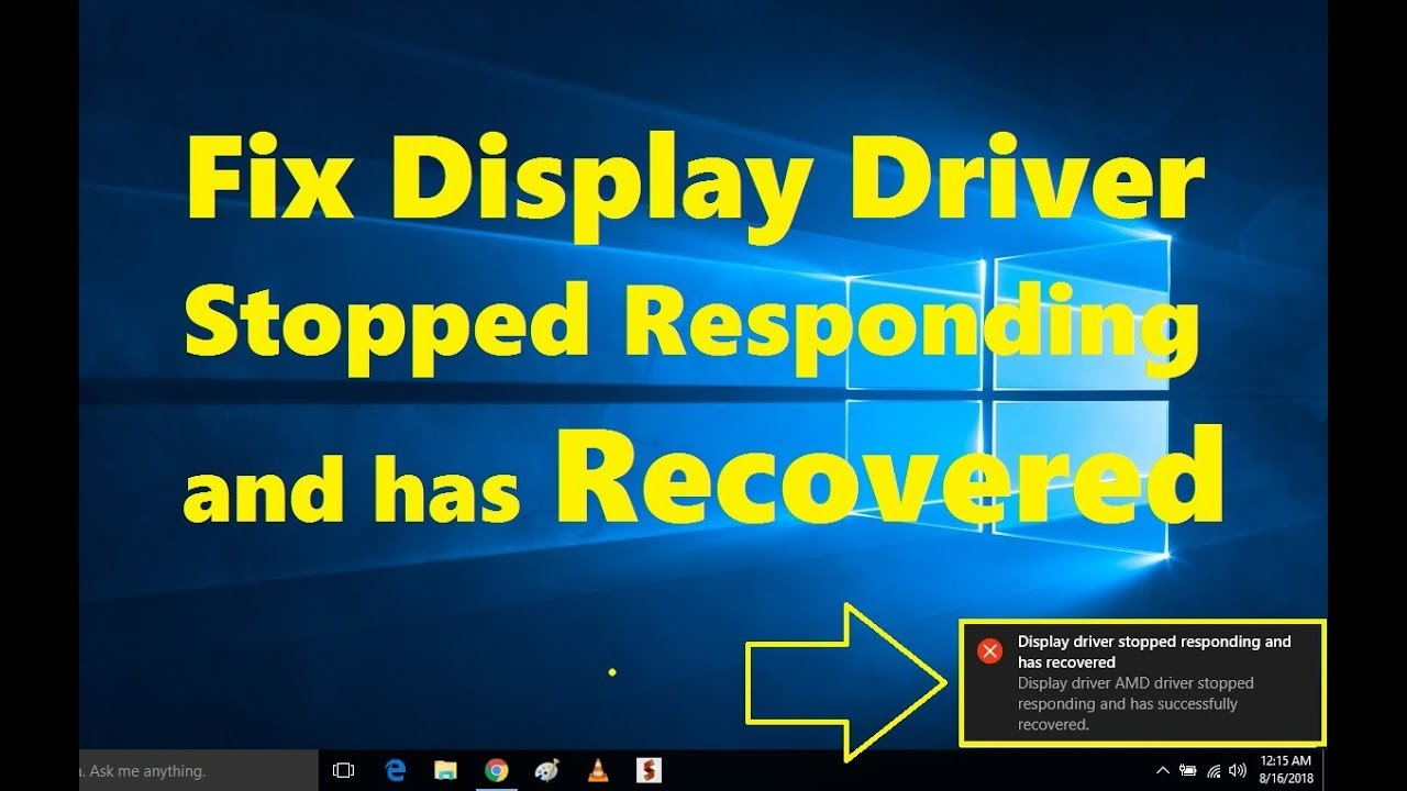 How to Fix Display Driver Stopped Responding and has Recovered Easily