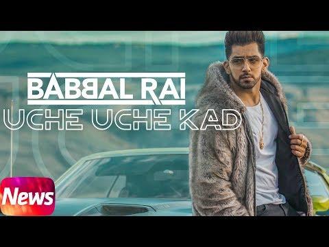 News   Uche Uche Kad   Babbal Rai   Desi Routz   Sukh Sanghera   Releasing 21st May 2018