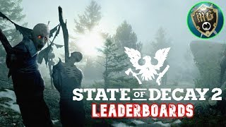 State Of Decay 2 - Unofficial Leader Boards