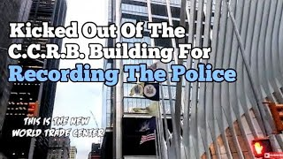 New York City Man Banned From The C.C.R.B. Building Because He Records The Police - QuietBoyMusik