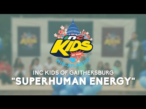 """Superhuman Energy"" - INC Kids On Tour: Mid-Atlantic"
