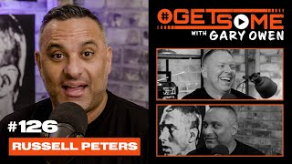 Russell Peters | #GetSome Ep. 126 with Gary Owen