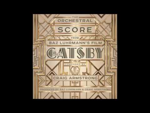 The Great Gatsby OST - 11. Magic Tree and I Let Myself Go feat. Lana Del Rey