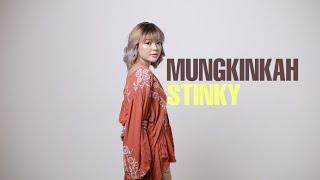 Download lagu MUNGKINKAH STINKY TAMI AULIA COVER MP3
