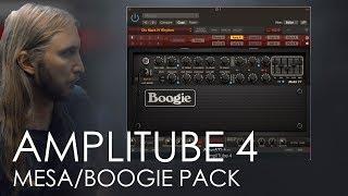 AmpliTube 4 - MESA/BOOGIE PACK - In depth preset making