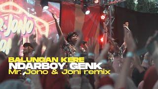 Ndarboy Genk - Balungan Kere  Mr. Jono & Joni REMIX