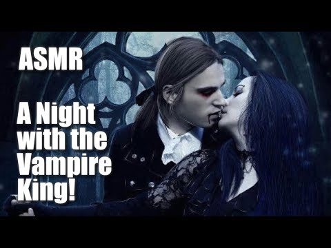 ASMR, A Night with the Vampire King! (Transformation/Feeding/Mouth sounds)