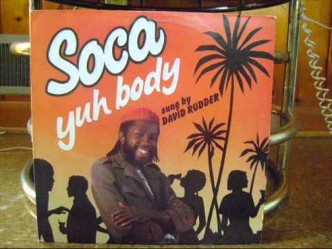 Soca Yuh Body - David Rudder