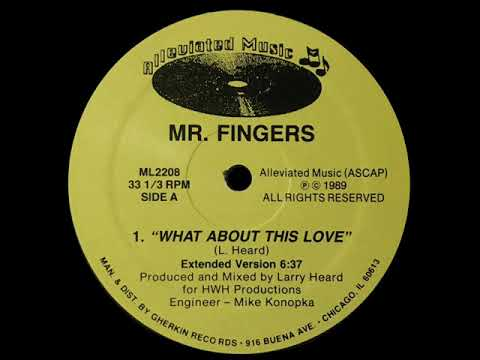 Mr. Fingers - What About This Love (Extended Version)