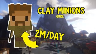 Clay Minion GUIDE [2M/DAY]! (Hypixel Skyblock)