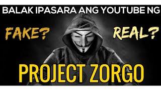 PROJECT ZORGO: May kakayahan bang I-SHUTDOWN ANG YOUTUBE? AT MA HACK ANG MGA YOUTUBE CHANNEL