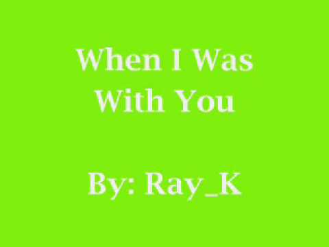Ray_K - When I Was With You + [Free Download]