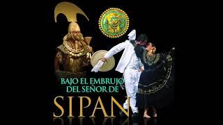 6. A Chiclayo Llaman Gloria - Alicia Maguiña & Oscar Avilés - Bajo el Embrujo del Señor de Sipán