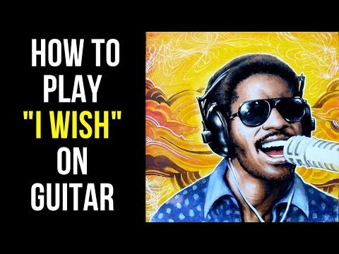 How To Play I Wish On Guitar