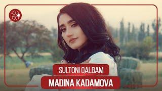 Мадина Кадамова - Султони калбам (Клипхои Точики 2020)