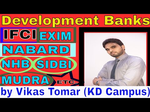 Development Banks In India or भारत में विकास बैंक by Th. Vikas Tomar (KD Campus)