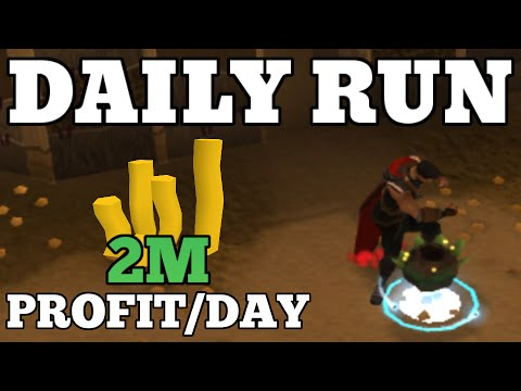 Daily Run Guide: 2M Profit + Easy XP [Runescape 2015]