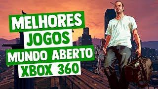 MELHORES JOGOS XBOX 360 DE MUNDO ABERTO