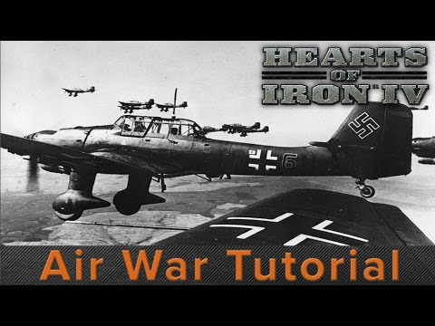 Hearts of Iron 4: Air War Tutorial