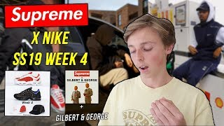 Supreme X Nike Dropping For Supreme SS19 Week 4! + Gilbert & George Collab! thumbnail