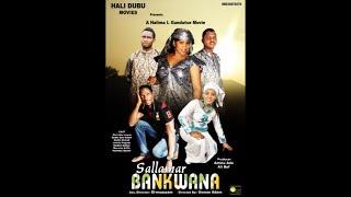 SALLAMAR BANKWANA Episode 6 (Hausa Songs / Hausa Films)