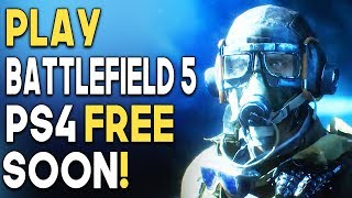 Play Battlefield 5 On PS4 FREE Soon! NO PS PLUS REQUIRED