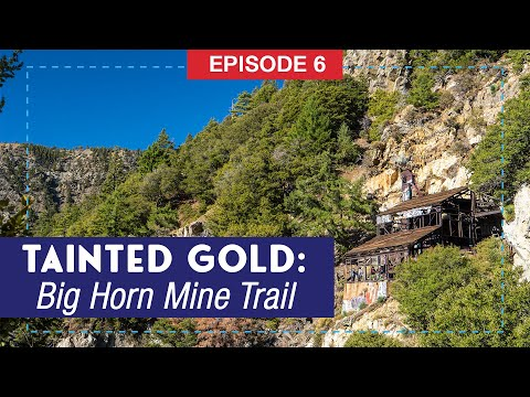 Hike The Big Horn Mine Trail & Explore An Abandoned Mine