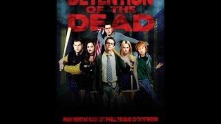 فلم المغامره والرعب والتشويق   كامل Detention.Of.The.Dead