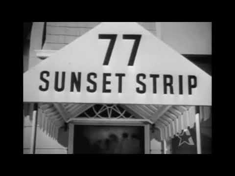 77 SUNSET STRIP  Opening Credits   Intro & Theme Song cut