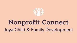 Nonprofit Connect - Joya Child & Family Development
