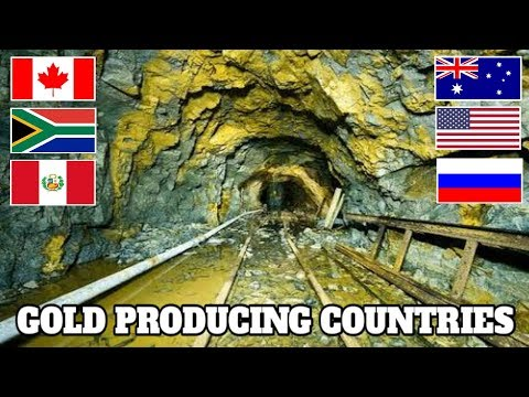 Top 10 Gold Producing Countries In The World 2018