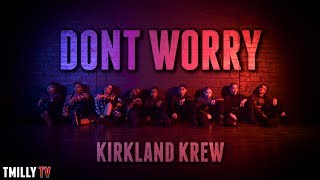 "Nicole Kirkland Presents... ""DON'T WORRY"" 