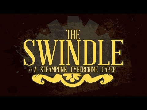The Swindle - Rob the Poor. Become Rich.