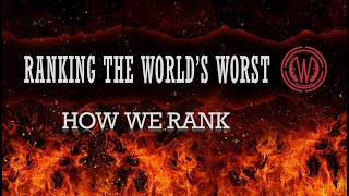 Ranking the World's Worst People - How do we rank them?