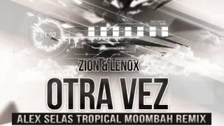 Zion Lennox Ft. J. Balvin Otra vez Alex Selas Tropical Moombah Remix.mp3