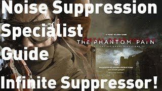 [MGS5: TPP] How to get Noise Suppression Specialist - Infinite Pistol Suppressor!