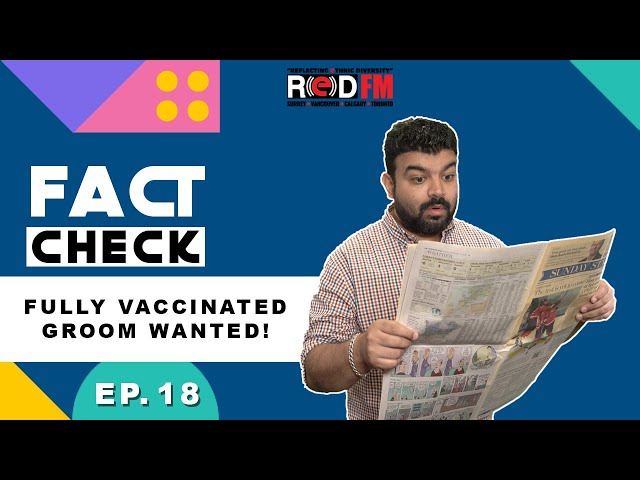 Fully vaccinated groom wanted | Fact Check | Episode 18 | Arsh Walia