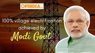 100% village electrification achieved by Modi Government