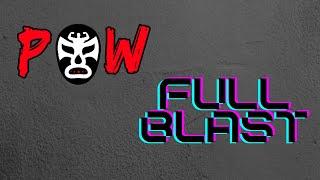 POW Full Blast Ep 6