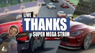 THANKS - MEGA STRIM - ASSETTO CORSA - RACE ROOM - GTSPORT ?