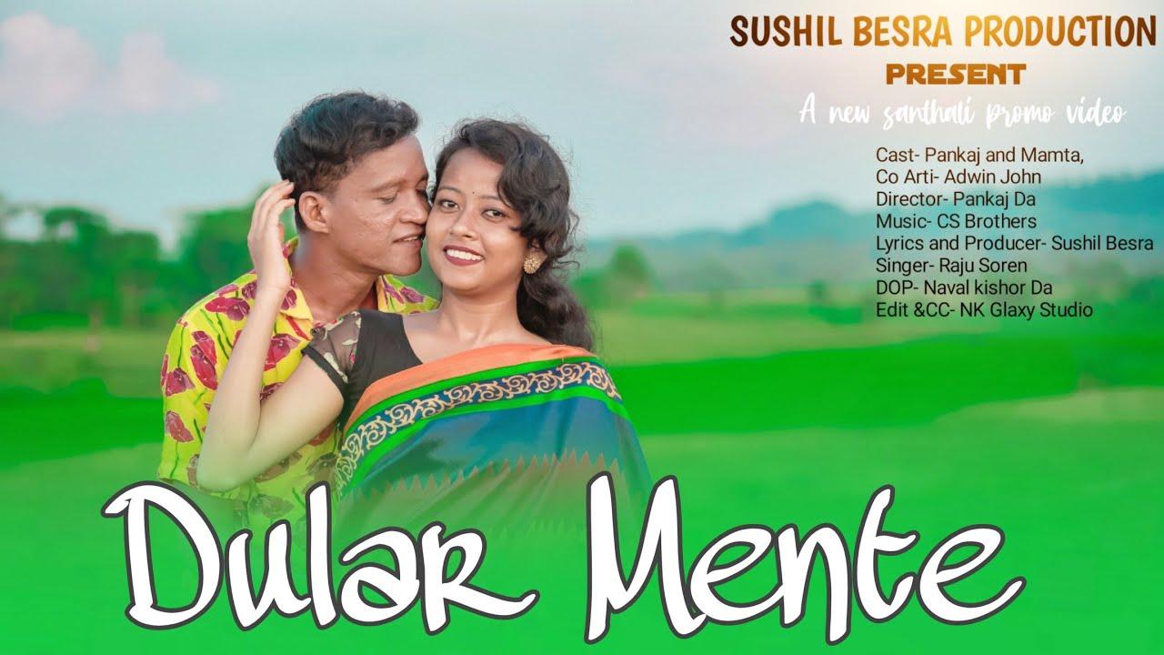 DULAR MENTE  //NEW SANTHALI VIDEO // PANKAJ & MAMTA // SUSHIL BESHRA // CS BROTHER'S 2021