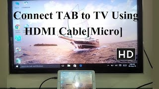 How to connect Tablet to TV using hdmi cable and micro hdmi slot