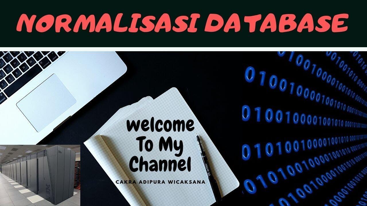 Proses Normalisasi Database (1NF, 2NF, 3NF, 4NF) dan ...