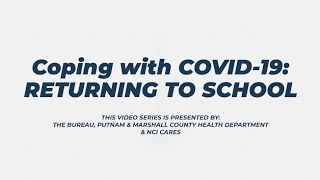 Coping with COVID-19: Returning to School